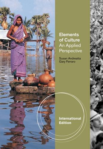 Elements of Culture: An Applied Perspective: Andreatta, Susan &