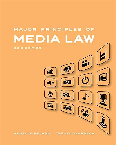 9781111836849: Major Principles of Media Law, 2013 Edition