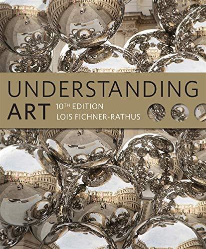 Understanding Art: Fichner-Rathus, Lois
