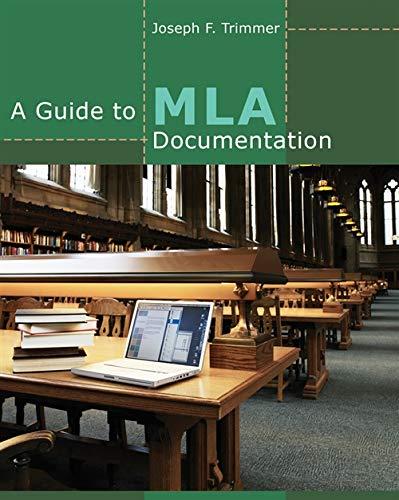 A Guide to MLA Documentation: Trimmer, Joseph F.