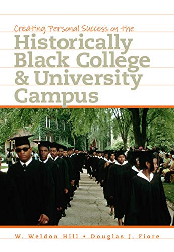 9781111837716: Creating Personal Success on the Historically Black College and University Campus
