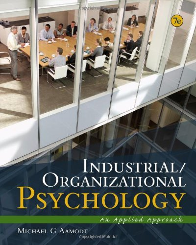 Industrial/Organizational Psychology: An Applied Approach: Aamodt, Michael G.