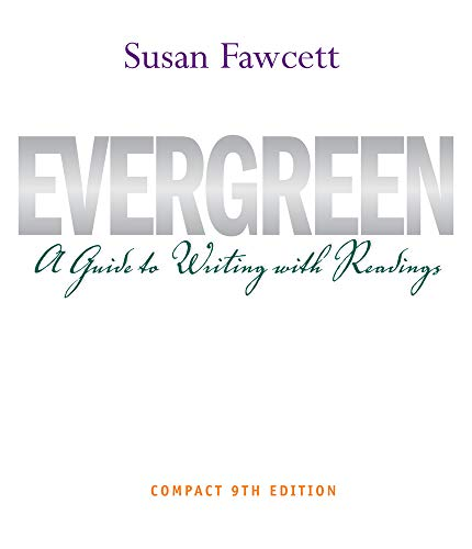 9781111840969: Evergreen: A Guide to Writing with Readings, Compact Edition