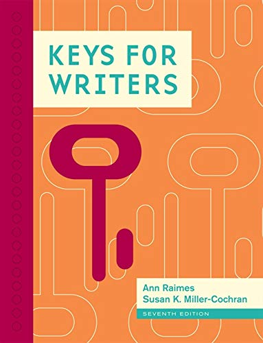 Keys for Writers (9781111841751) by Ann Raimes; Susan K. Miller-Cochran