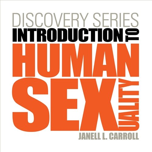 Discovery Series: Introduction to Human Sexuality, by Carroll: Janell L. Carroll