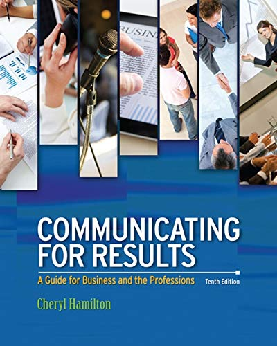 Communicating for Results: A Guide for Business: Hamilton, Cheryl