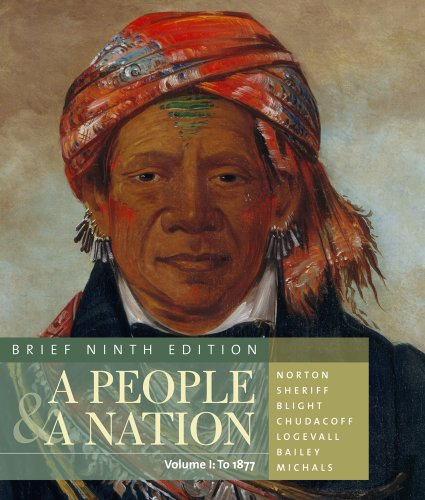 Bundle: A People and a Nation: A History of the United States, Brief Edition, Volume I, 9th + CourseReader: U.S. History Printed Access Card (1111870098) by Norton, Mary Beth; Sheriff, Carol; Blight, David W.; Chudacoff, Howard; Logevall, Fredrik