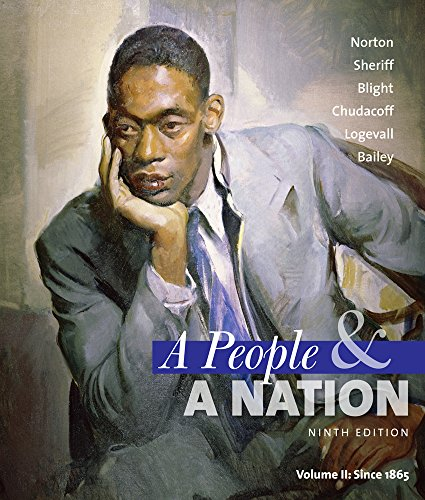 Bundle: A People and a Nation: A History of the United States, Volume II: Since 1865, 9th + American History Resource Center with InfoTrac 2-Semester Printed Access Card (9781111872670) by Mary Beth Norton; Carol Sheriff; David W. Blight; Howard Chudacoff