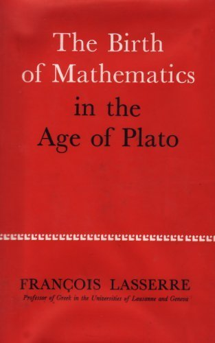 9781111873851: The Birth of Mathematics in the Age of Plato