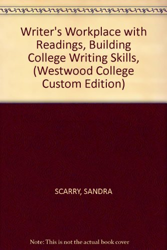 9781111878481: Writer's Workplace with Readings, Building College Writing Skills, (Westwood College Custom Edition)
