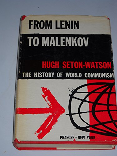 9781111895419: From Lenin to Malenkov: the History of World Communism