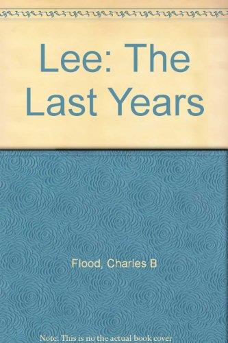 9781111922191: Lee: The Last Years