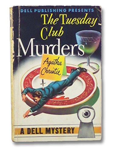 Christie, Agatha: The Tuesday Club Murders (Dell Mapback 8): Christie, Agatha