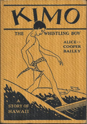 9781111926809: Kimo the Whistling Boy: A Story of Hawaii