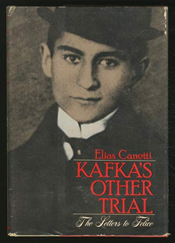 9781111936549: Kafka's Other Trial: The Letters to Felice.