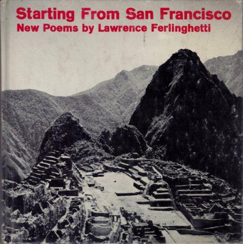 Starting From San Francisco: Lawrence Ferlinghetti