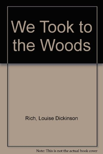 9781111950040: We Took To The Woods