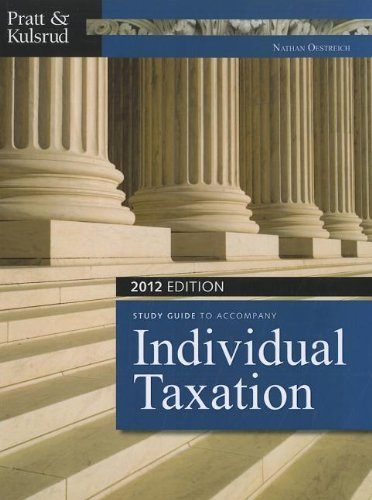 9781111968571: Study Guide for Pratt/Kulsrud's Individual Taxation 2012, 6th (Taxation (South-Western Cengage Learning))