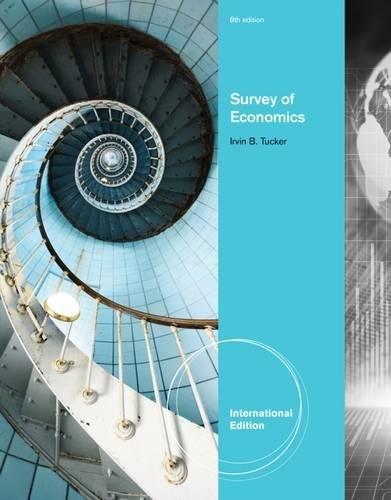 Survey of Economics (9781111969493) by Irvin B. Tucker