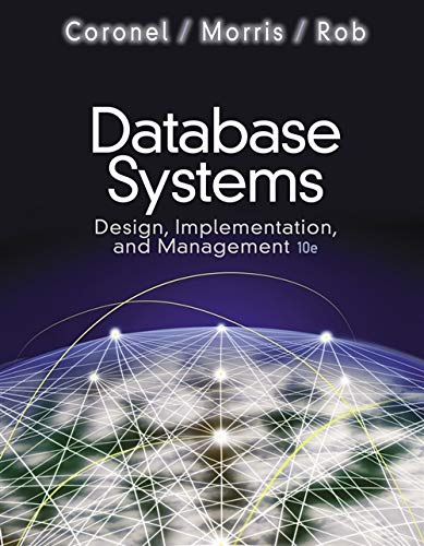 Database Systems: Design, Implementation, and Management (with: Rob, Peter, Morris,