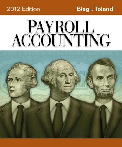 Payroll Accounting 2012: Bernard J. Bieg,