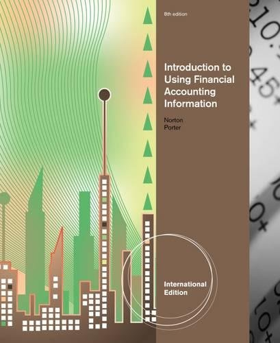 Introduction to Using Financial Accounting Information, International: Curtis Norton
