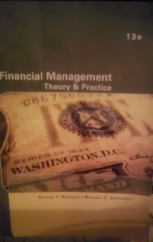 9781111973759: Financial Management: Theory & Practice (13th Edition) (Customized for Collegiate Use)