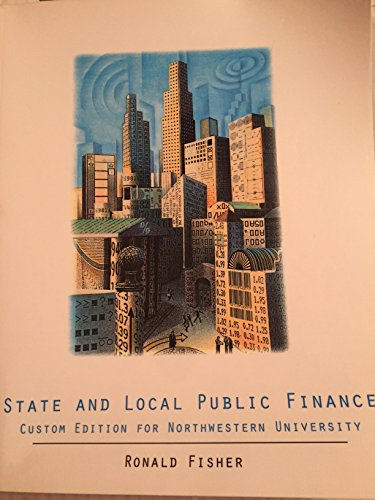 9781111973889: State and Local Public Finance (Custom Edition for Northwestern University)