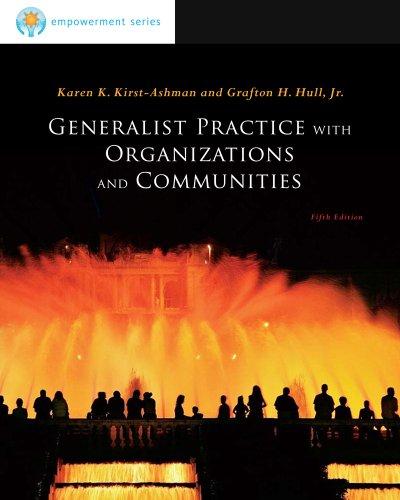 Bundle: Brooks/Cole Empowerment Series: Generalist Practice with: Karen K. Kirst-Ashman