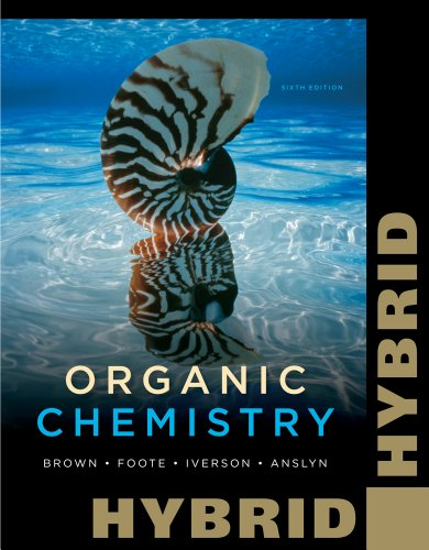 9781111987763: Organic Chemistry, Hybrid Edition (with OWL with Cengage YouBook 24-Months Printed Access Card) (William H. Brown and Lawrence S. Brown)