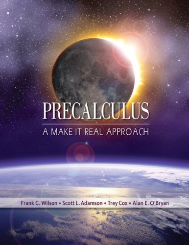 9781111988388: Precalculus: A Make It Real Approach