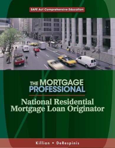 National Residential Mortgage Loan Originator: SAFE Act: Debra Killian; Donald