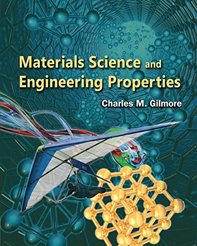 Materials Science and Engineering Properties: Charles Gilmore