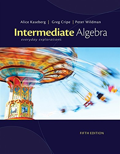 Intermediate Algebra: Everyday Explorations (1111989338) by Alice Kaseberg
