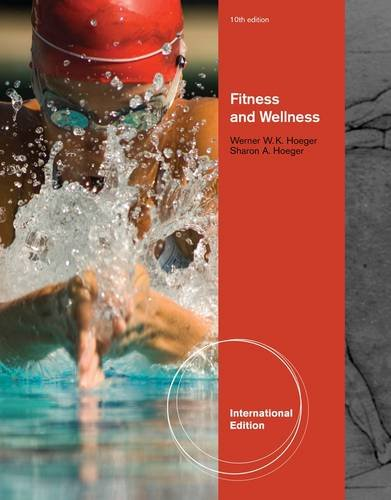Fitness and Wellness: Hoeger, Sharon A., Hoeger, Wener W. K.