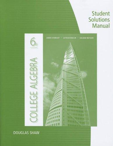 Student Solutions Manual for Stewart/Redlin/Watson's College Algebra,: James Stewart, Lothar
