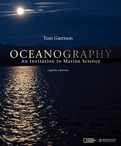 Oceanography: An Invitation to Marine Science: Tom S. Garrison