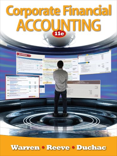 Bundle: Corporate Financial Accounting, 11th + CengageNOW on WebCT(TM) Printed Access Card (1111996008) by Warren, Carl S.; Reeve, James M.; Duchac, Jonathan