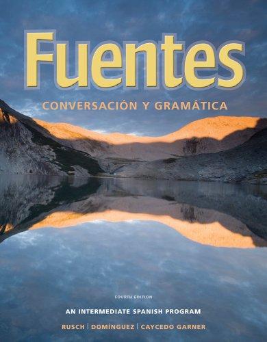 Bundle: Fuentes: Conversacion y gramática, 4th + iLrnTM Heinle Learning Center Printed ...