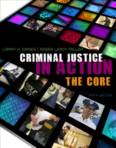 9781111998332: Bundle: Criminal Justice in Action: The Core + Criminal Justice CourseMate with eBook Printed Access Card
