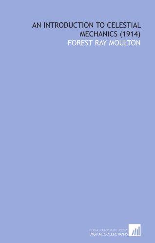 9781112008849: An Introduction to Celestial Mechanics (1914)