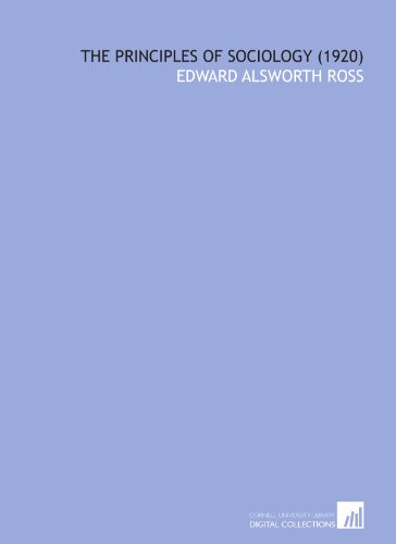 9781112016981: The Principles of Sociology (1920)