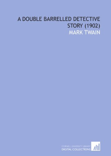 9781112025402: A Double Barrelled Detective Story (1902)