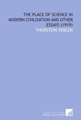 9781112031519: The Place of Science in Modern Civilisation and Other Essays (1919)