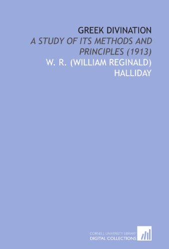 9781112031755: Greek Divination: A Study of Its Methods and Principles (1913)