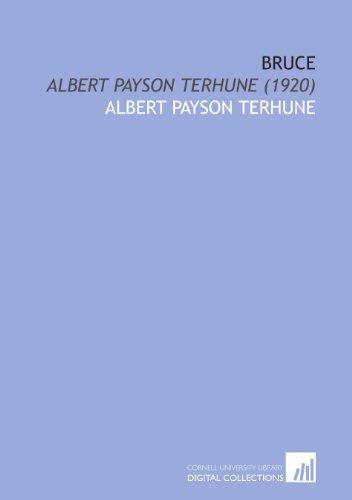 Bruce: Albert Payson Terhune (1920) (1112031782) by Terhune, Albert Payson