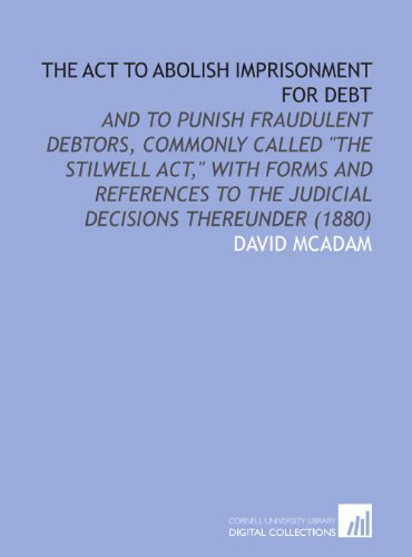 9781112045448: The Act to Abolish Imprisonment for Debt: And to Punish Fraudulent Debtors, Commonly Called