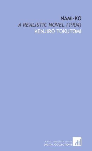 9781112052040: Nami-Ko: A Realistic Novel (1904)