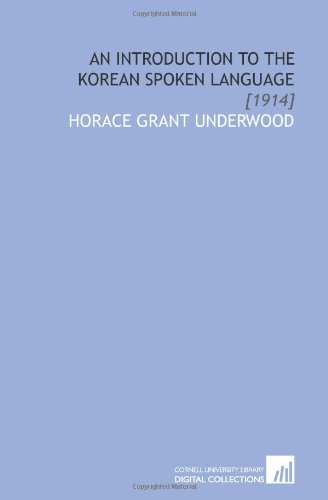 9781112052057: An Introduction to the Korean Spoken Language: [1914]
