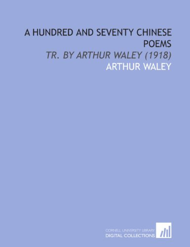 9781112052392: A Hundred and Seventy Chinese Poems: Tr. By Arthur Waley (1918)